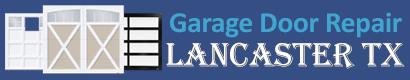 Garage Door Repair Lancaster TX